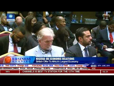Nigeria-UK Relations: British Offer To Africa's Largest Economy |Business Morning|