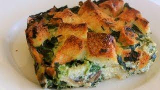 Spinach, Mushroom, & Sourdough Strata