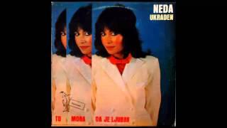 Neda Ukraden - Davno ljeto - (Audio 1982) HD