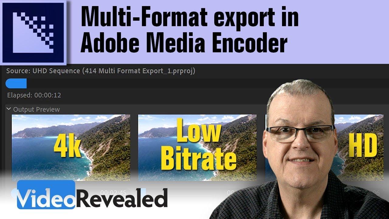 Multi-Format export from Adobe Media Encoder