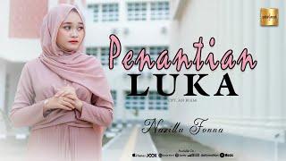 Nazilla Fonna - Penantian Luka (Official Music Video)