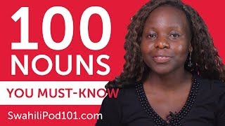 100 Nouns Every Swahili Beginner Must-Know