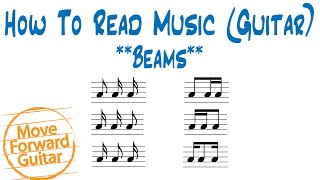 How to Read Music (Guitar) - Beams