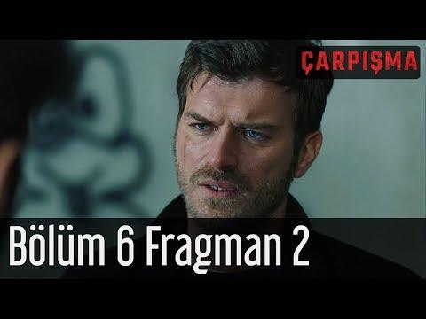 Çarpışma 6. Bölüm 2. Fragman