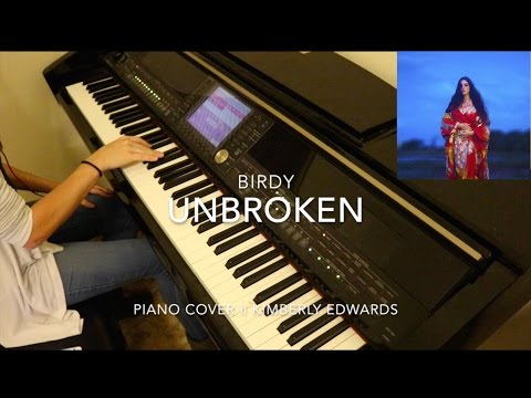 Unbroken- Birdy (Piano Cover || Kimberly Edwards)