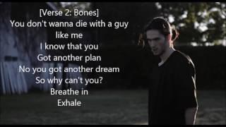 Bones - WhereTheTreesMeetTheFreeway On Screen LYRICS! (Lyric Video)
