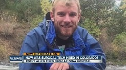 How was fired surgical tech hired in Colorado?