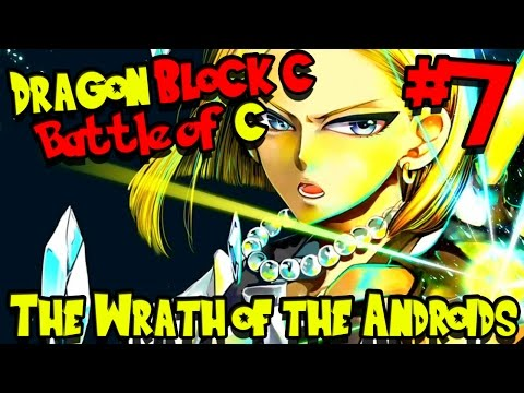 THE WRATH OF THE ANDROIDS! | Dragon Block C: Battle of C Kingdoms UPDATED - Episode 7