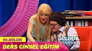 Güldür Güldür Show 90.Bölüm - Ders Cinsel Eğitim
