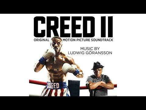 Creed Ⅱ Soundtrack - Ludwig Göransson - Wheeler Fight