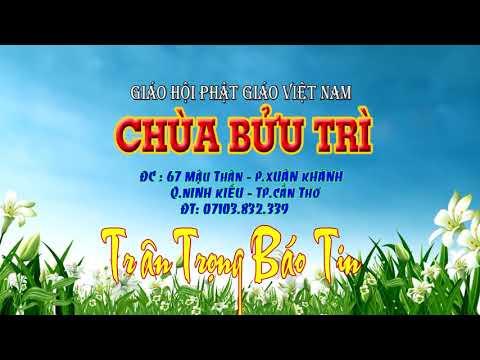 Lễ Tang Ni Sư Trụ Trì Chùa Bửu Trì Phần 1, TP.Cần Thơ.