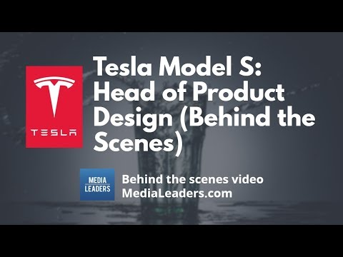 Tesla Model S Head of Product Design (Behind the Scenes)