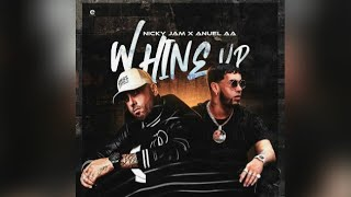 Nicky Jam Ft. Anuel AA - Whine Up (Audio Oficial).mp3