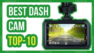 Best dash cam reviews 2018 - Top 10 Best dashboard camera for car