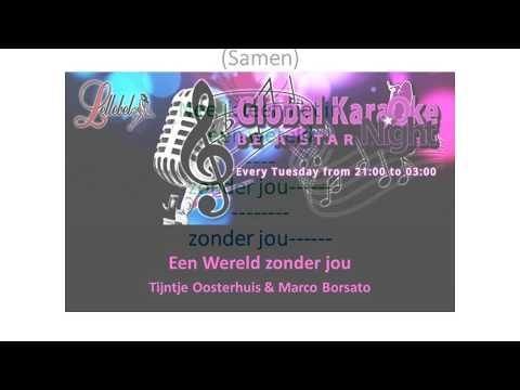 Een wereld zonder jou Karaoke. Marco Borsato & Trijntje Oosterhuis