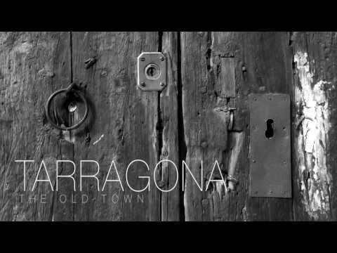 TARRAGONA-THE OLD TOWN