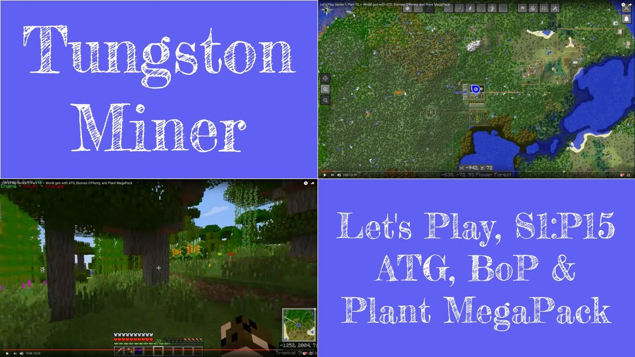 Let's Play Series 1, Part 15 — World gen with ATG, Biomes O'Plenty, and  Plant MegaPack