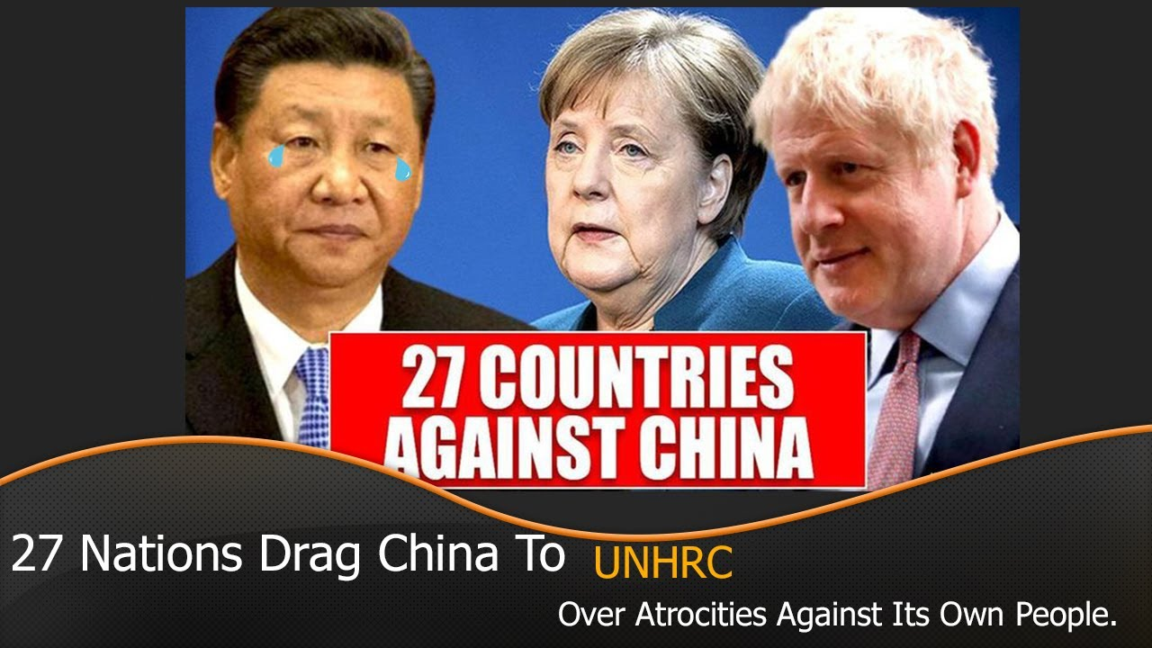 27 Nations Drag China To UNHRC Over Atrocities Against Its Own People