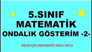 2019 5.SINIF ONDALIK GÖSTERİM -2-