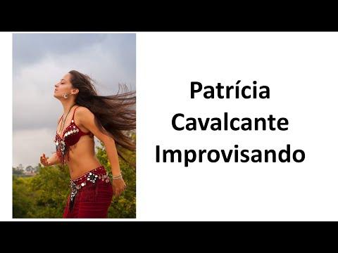 Patrícia Cavalcante Dança do Ventre - Dançando Um Improviso Gostoso