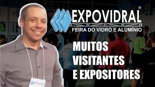 EXPOVIDRAL - COMENTÁRIOS DO DIRETOR DA FESQUA E SAIE VETRO (2019)