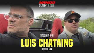 NANDO DE LA GENTE EN YOUTUBE | LUIS CHATAING | PODCAST EP 8