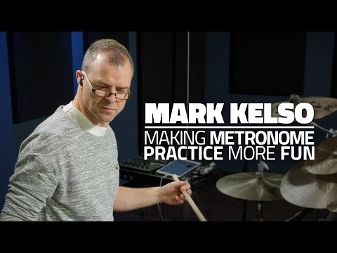 Mark Kelso - Making Metronome Practice More Fun (FULL DRUM LESSON) en streaming