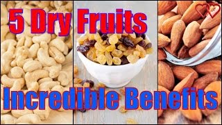 5 Dry Fruits That Are Packed With Incredible Benefits