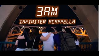 AGA - 3AM (Acappella Cover by Infiniter Acappella)