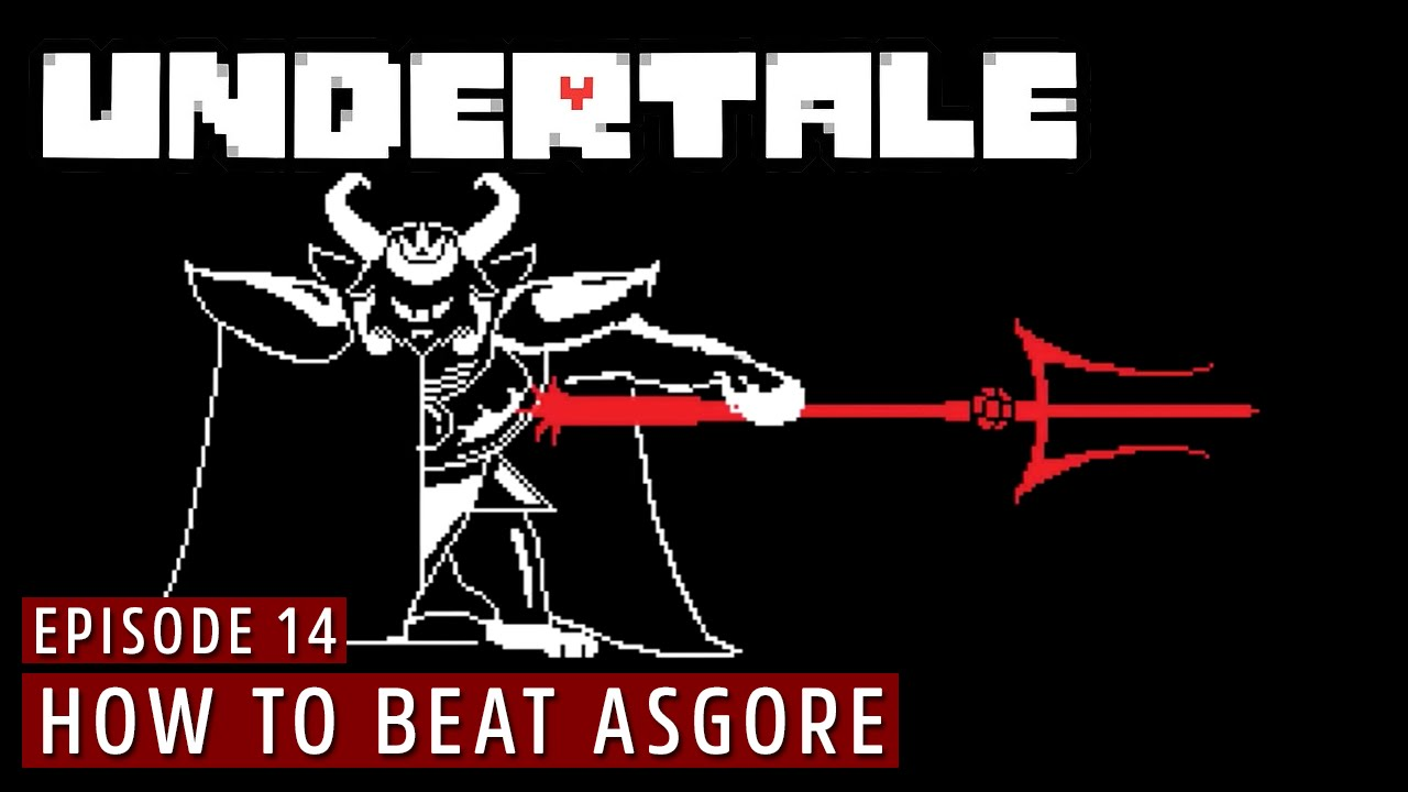 Undertale - Ep 14 - How to Beat Asgore (PACIFIST & NO PIE)
