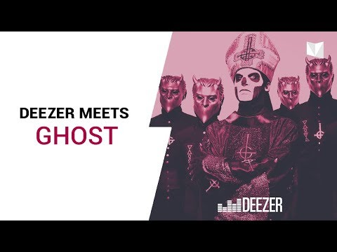 Ghost - Deezer Close Up