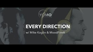 Every Direction 002 with Mike Koglin & MoodFreak