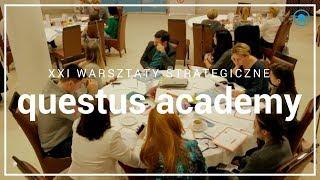 XXI Warsztaty Strategiczne questus academy | questus Robert Kozielski
