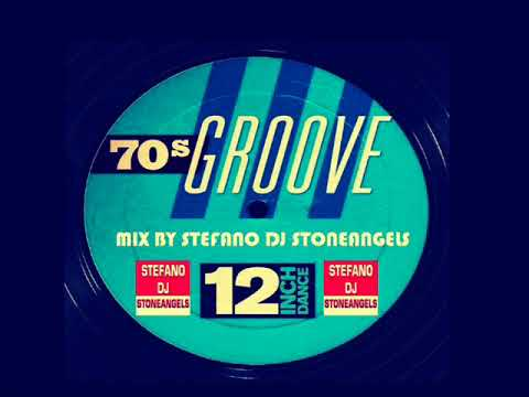 GROOVE 70's 12 Inch MEGAMIX BY STEFANO DJ STONEANGELS