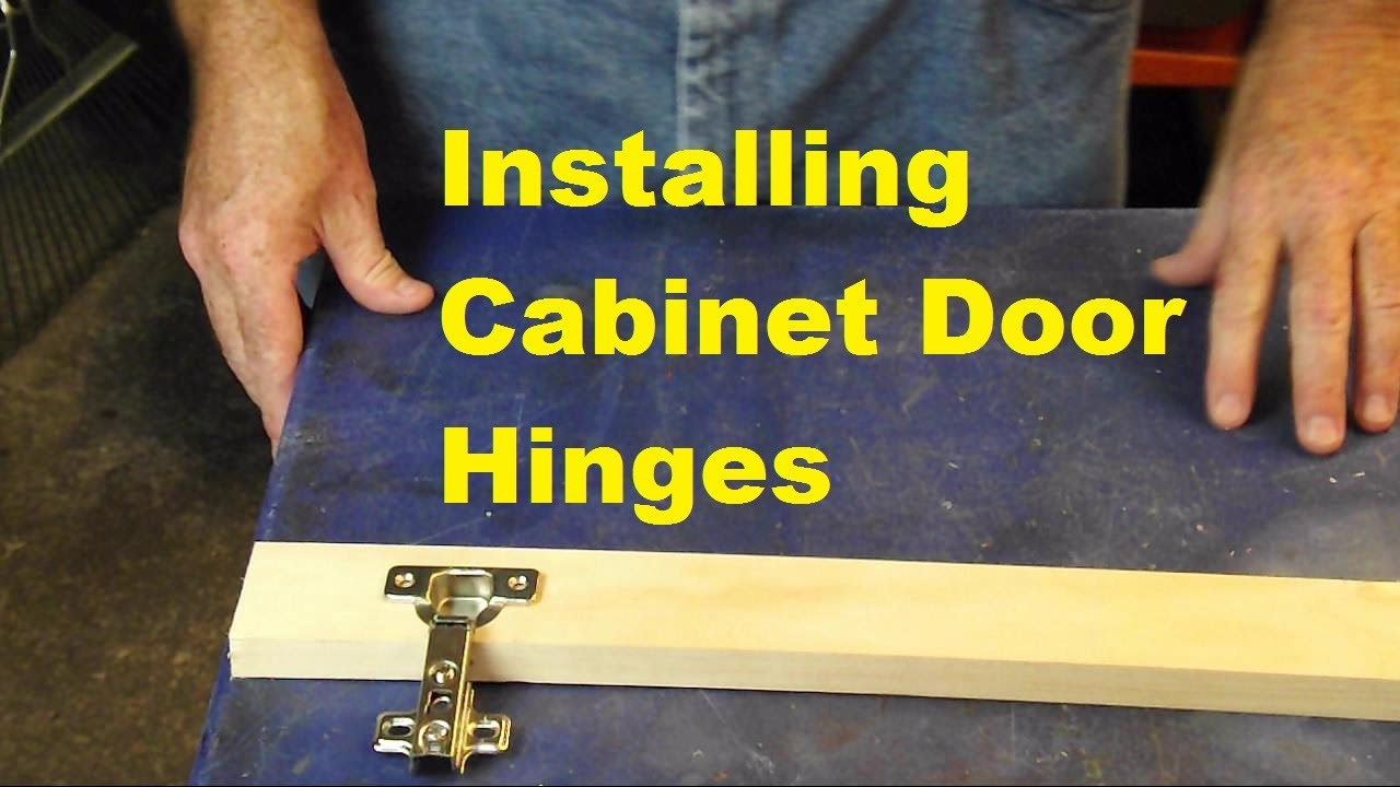 Installing Cabinet Door Hinges Youtube