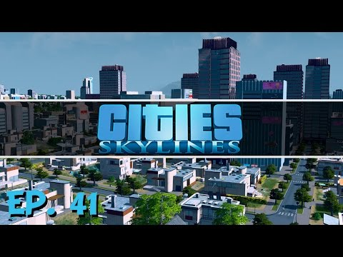 Cities Skylines - Ep. 41 - Playing with Unique Buildings! - Let's Play