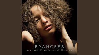Ashes Flesh and Bones