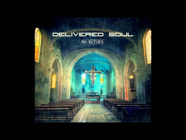 Delivered Soul - Everything