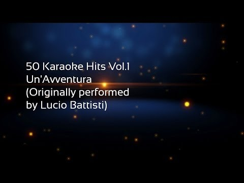 50 Karaoke Hits Vol 1 Un'Avventura Originally performed by Lucio Battisti