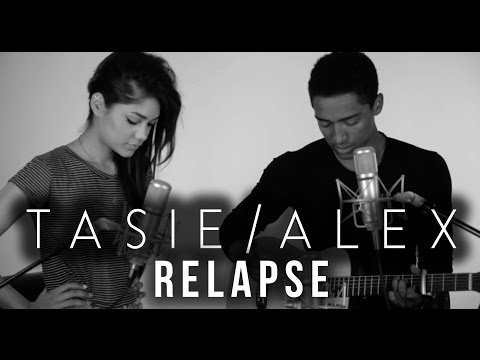Tasie and Alex  Relapse Acoustic