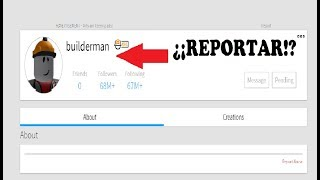 YOU WILL NOT BELIEVE WHAT HAPPENS IF YOU REPORT TO THE BUILDERMAN IN ROBLOX!!!