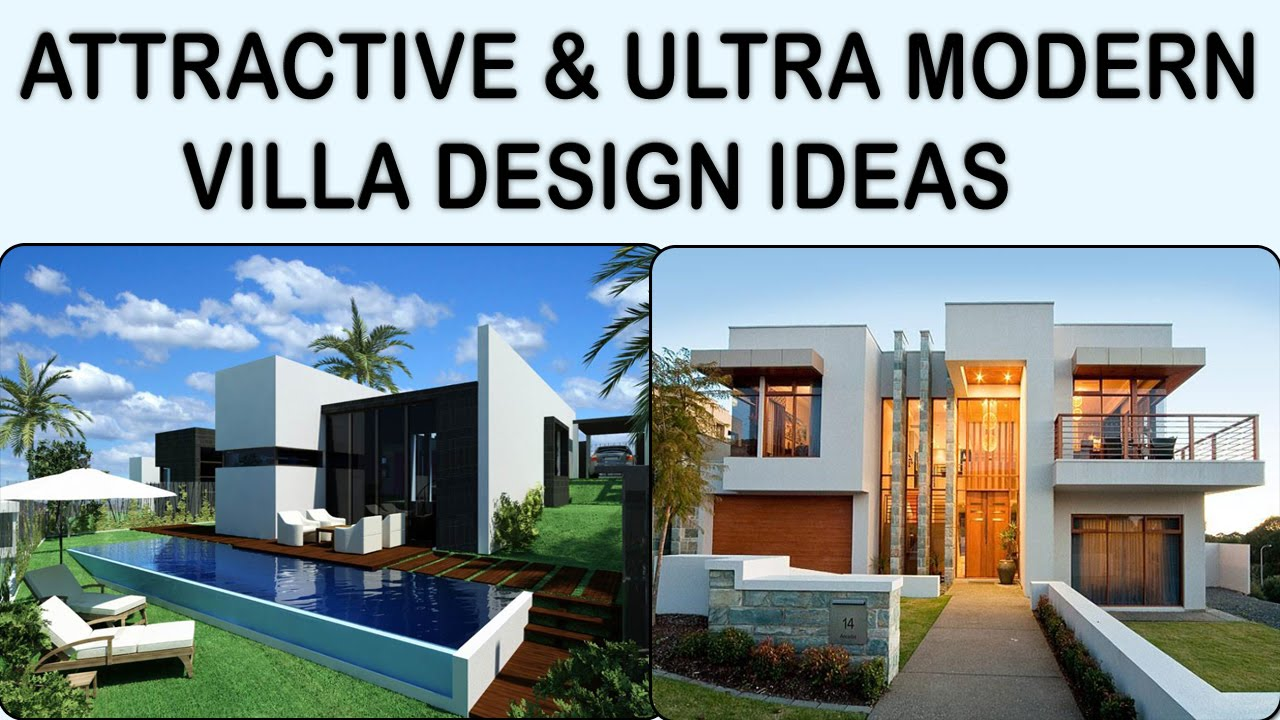 15 attractive ultra modern villa design ideas youtube for Plan architecte villa moderne