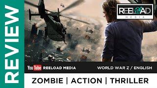 World War Z Hollywood Movie Malayalam Review | Reeload Media