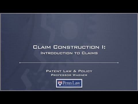 Lecture 11 - Claim Construction 1