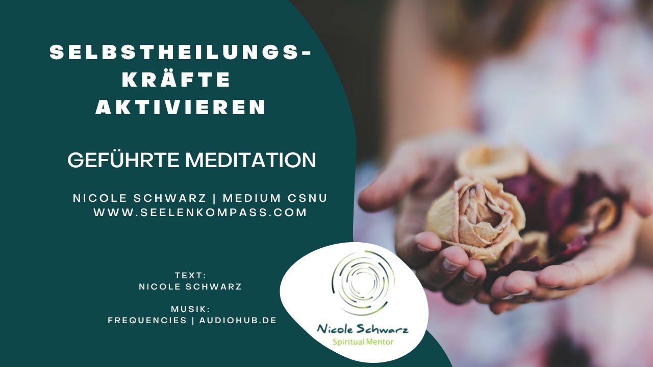 Meditation um Deine Selbstheilungskräfte zu aktivieren
