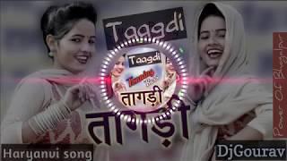 तागड़ी # Tagdi # Ajay Hooda # New Chan Chan Bole mera Taagdi Haryana song Flp Project DjGourav