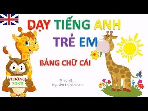 Bảng chữ cái tiếng anh cho bé | dạy học tiếng anh abc cho trẻ em | dạy trẻ thông minh sớm 1