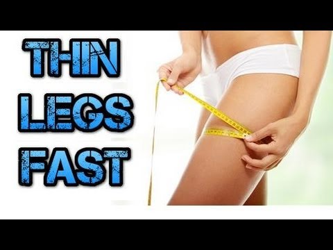 How to get skinny legs & thighs fast: Thinner legs ...