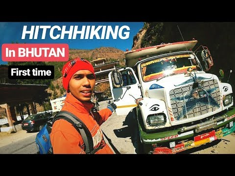 HITCHHIKING IN BHUTAN : PARO TO PHUENTSHOLING | Last day in Bhutan