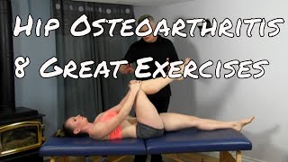 8 Great Exercises for Hip Osteoarthritis